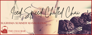Iced, Spiced; Chilled Chai.