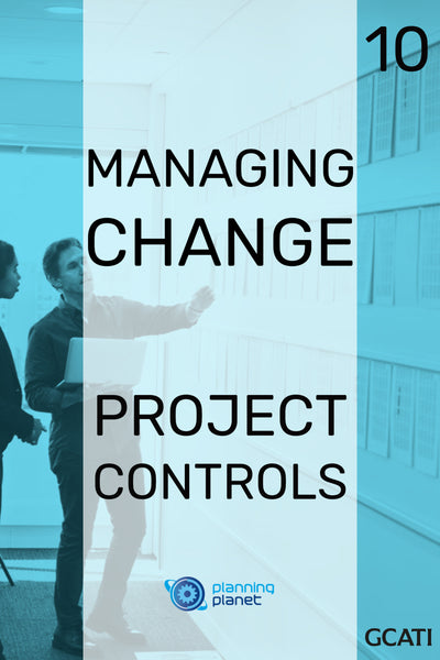 Managing Change - Project Controls
