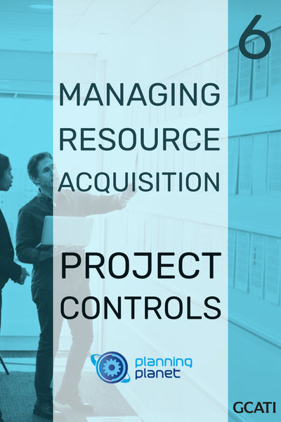 Managing Resource Acquisition - Project Controls