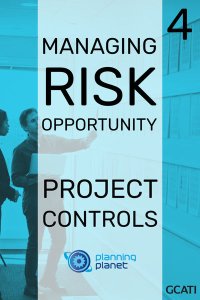 Managing Risk & Opportunity - Project Controls