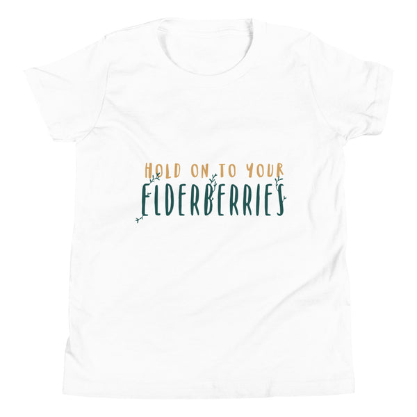 Kids Hold on to Your Elderberries Unisex Short Sleeve T-Shirt