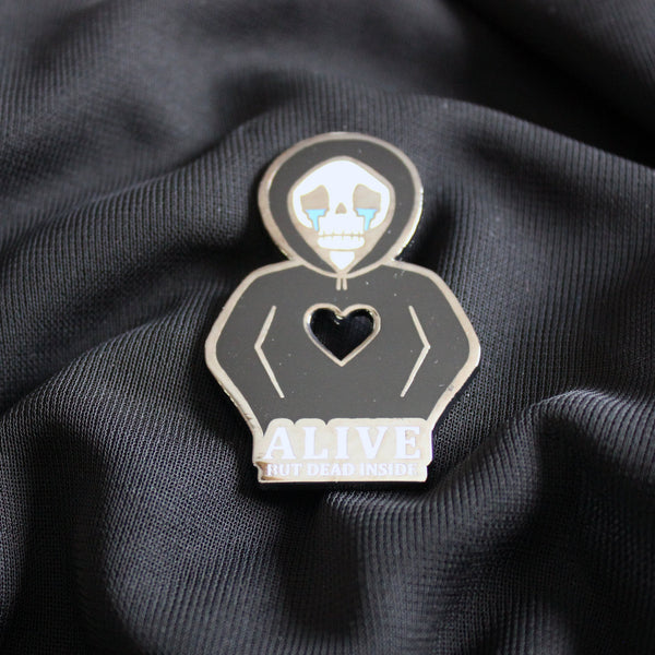 "2"" Hard Enamel Pin Alive but Dead Inside"