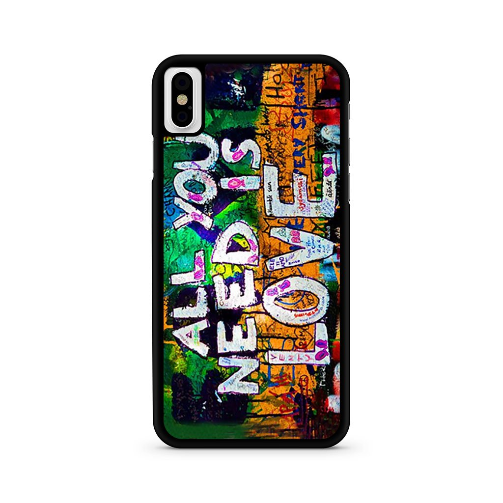 All You need is love iPhone X Case