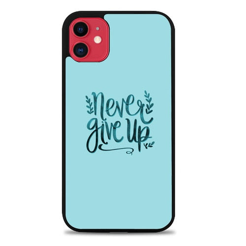 Custodia Cover iphone 11 pro max Never Give Up X00226 Case