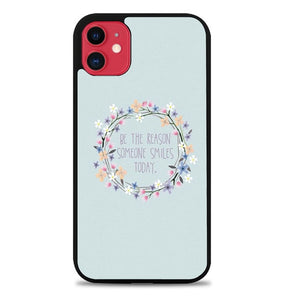 Custodia Cover iphone 11 pro max Be The Reason Someone Smiles Today P2211 Case