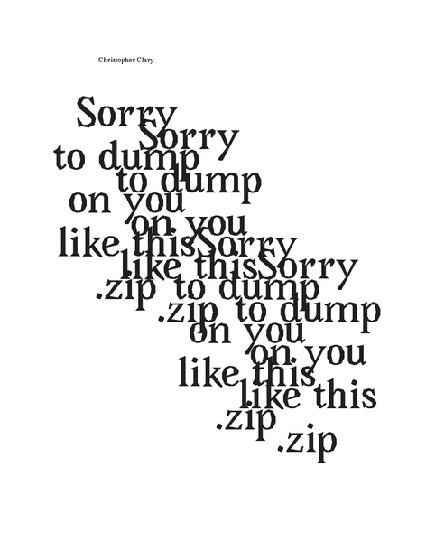 Sorry to dump on you like this.zip by Christopher Clary