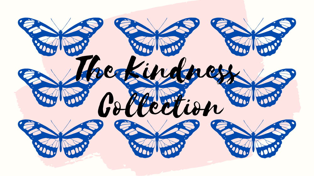 The Kindness Collection 🦋