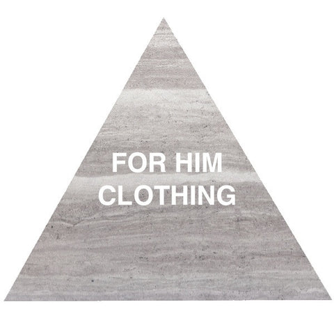 FOR HIM • CLOTHING