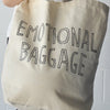 EMOTIONAL BAGGAGE TOTE - STAY HOME CLUB