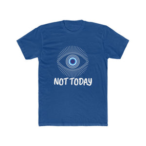 Not Today Unisex Tee (Different Colors!)