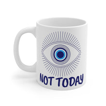 Load image into Gallery viewer, Not Today Mug 11oz