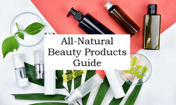 All-Natural Beauty Products