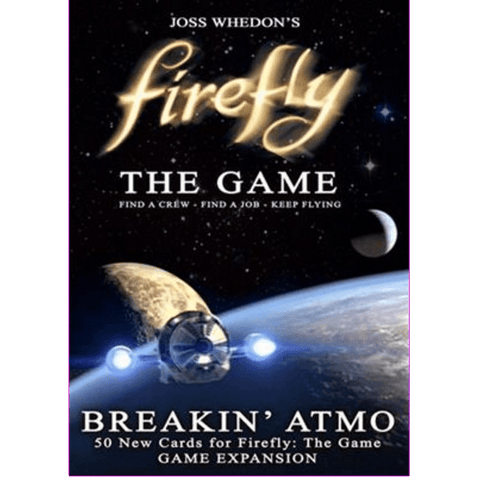 Firefly: The Game: Breakin' Atmo Booster