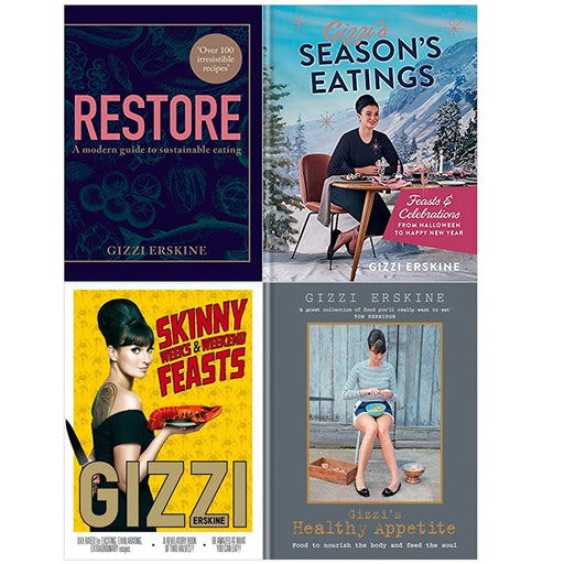 Gizzi Erskine  4 Books Collection Set (Restore: Over 100 new, delicious,Season's Eatings,Healthy Appetite,Skinny Weeks and Weekend ) - The Book Bundle