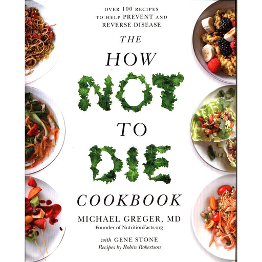 The How Not To Die Cookbook - The Book Bundle