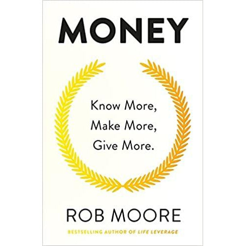Rob Moore 5 Books Collection Set (Opportunity, Money, Life, Start Now, I'm Worth More) - The Book Bundle