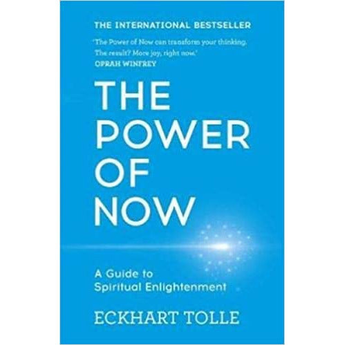 The Power of Now: A Guide to Spiritual Enlightenment [By Eckhart Tolle] - The Book Bundle