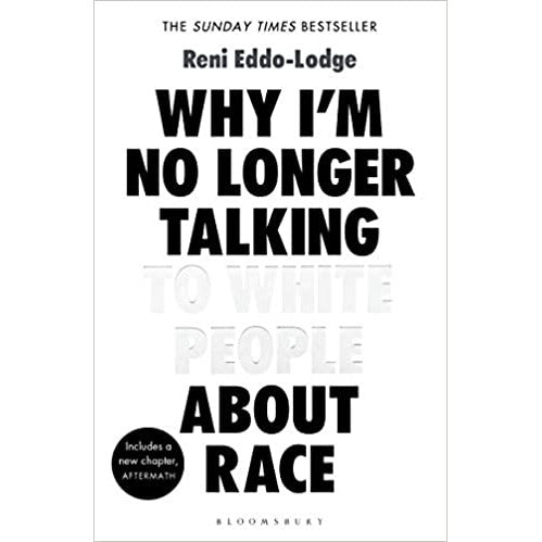 Why I'm No Longer Talking to White People About Race - The Book Bundle
