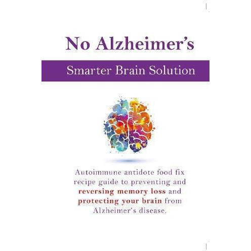The Body Keeps the Score, The Alzheimers Solution, No Alzheimers Smarter Brain Keto Solution 3 Books Collection Set - The Book Bundle