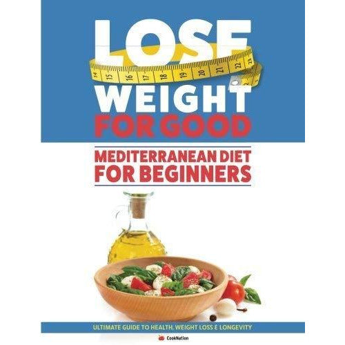 Lose Weight For Good Mediterranean Diet For Beginners, Mediterranean Mood Food 2 Books Collection Set - The Book Bundle