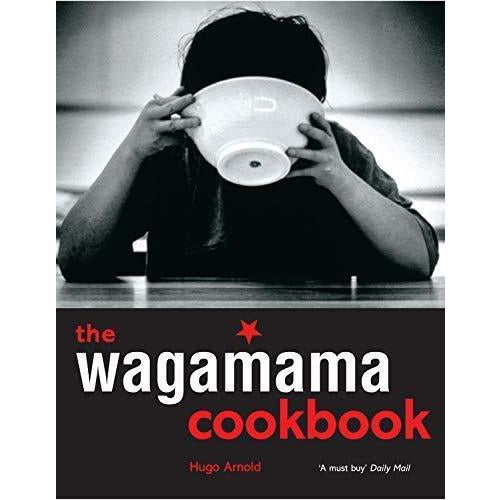 Wagamama Cookbook, Wagamama Ways With Noodles, Wagamama Feed Your Soul [Hardcover] 3 Books Collection Set - The Book Bundle