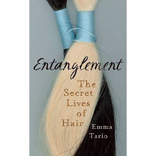 Entanglement: The Secret Lives of Hair - The Book Bundle
