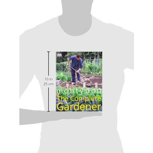 The Complete Gardener: A Practical, Imaginative Guide to Every Aspect of Gardening - The Book Bundle