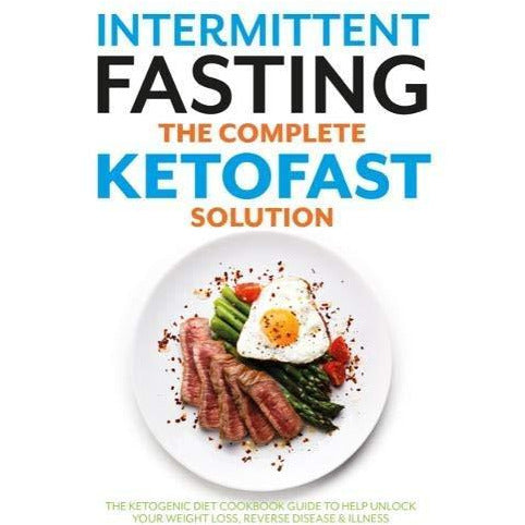The fast 800 michael mosley, fast diet for beginners, fast metabolism diet, intermittent fasting the complete ketofast solution 4 books collection set - The Book Bundle