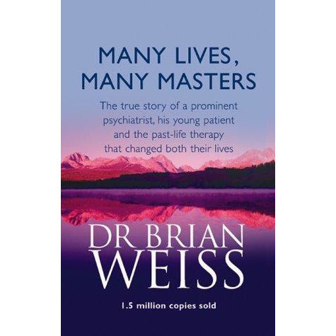 Dr. Brian Weiss 3 Books Collection Set (Many Lives Many Masters, Only Love is Real and Same Soul Many Bodies) - The Book Bundle