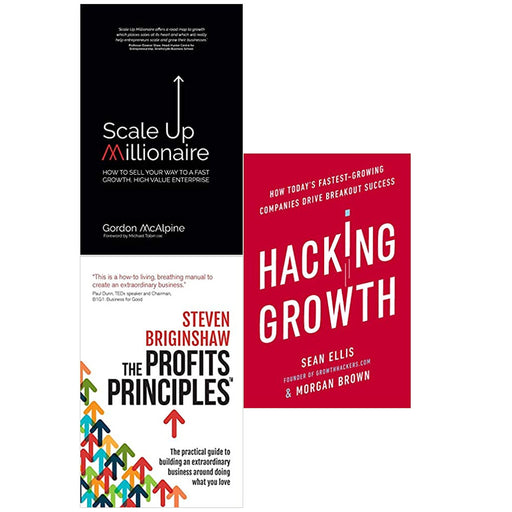 Scale Up Millionaire,The Profits Principles,Hacking Growth 3 Books Set - The Book Bundle