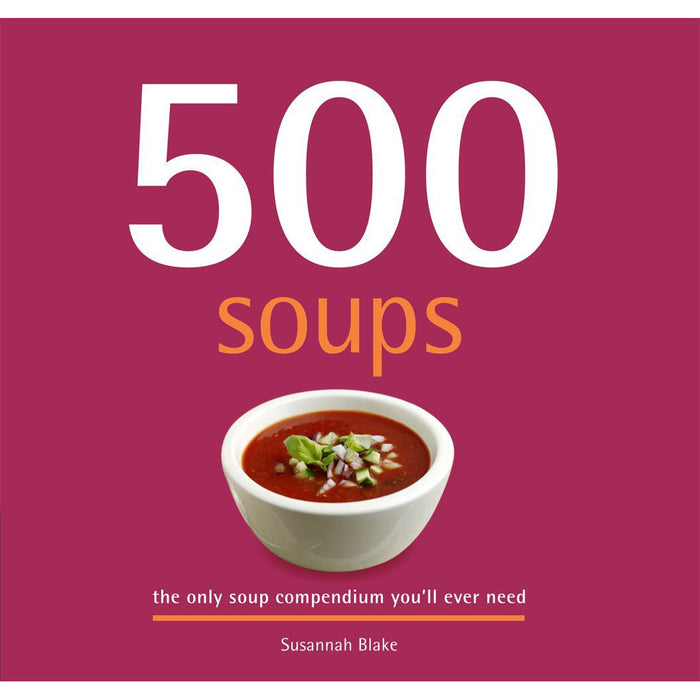500 Soups Hardcover By Susannah Blake - The Book Bundle