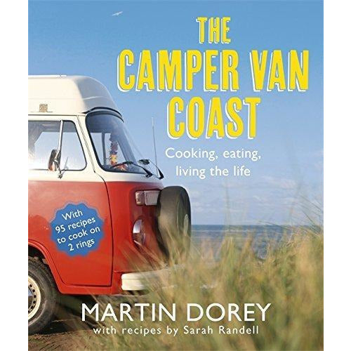 camper van cookbook and the camper van coast 2 books collection set - life on 4 wheels, cooking on 2 rings, cooking, eating, living the life - The Book Bundle