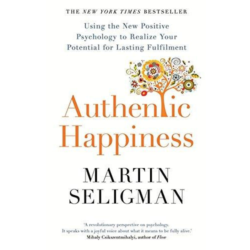 Authentic Happiness: Using the New Positive Psychology to Realise your Potential for Lasting Fulfilment by Martin Seligman - The Book Bundle
