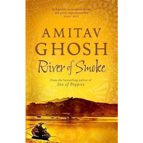 Ibis Trilogy Amitav Ghosh Collection 3 Books Set (Sea of Poppies, River of Smoke, Flood of Fire) - The Book Bundle