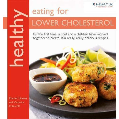 Healthy Eating for Lower Cholesterol, Eat Your Way To Lower Cholesterol 2 Books Collection Set - The Book Bundle