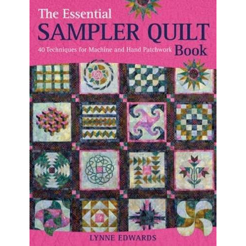 The Essential Sampler Quilt Book - The Book Bundle