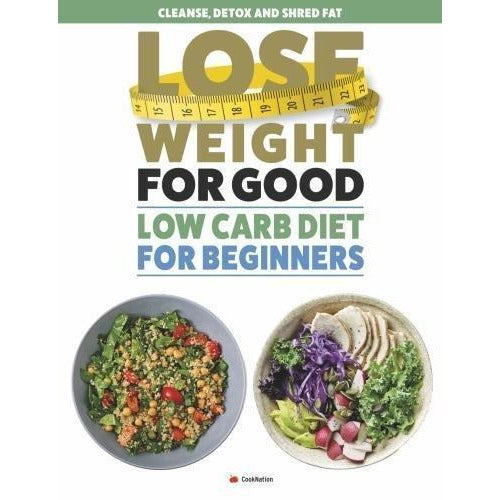 how to lose weight well, the complete diet plans and lose weight for good low carb diet for beginners 3 books collection set - The Book Bundle