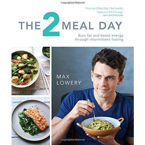 The 2 Meal Day and Cooking for Family and Friends [Hardcover] 2 Books Collection Set - The Book Bundle