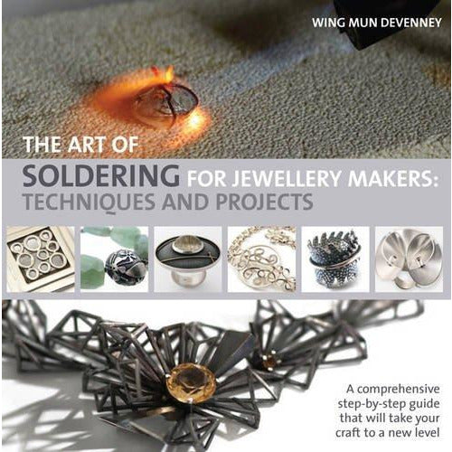 The Art of Soldering for Jewellery Makers: Techniques and Projects - The Book Bundle