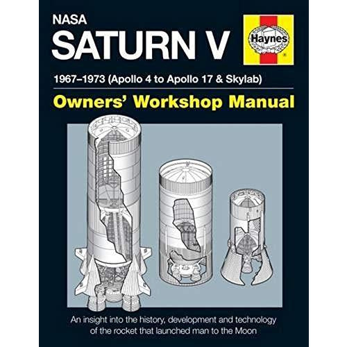 NASA Saturn V Manual 2016 (Haynes Manuals) By David Woods - The Book Bundle