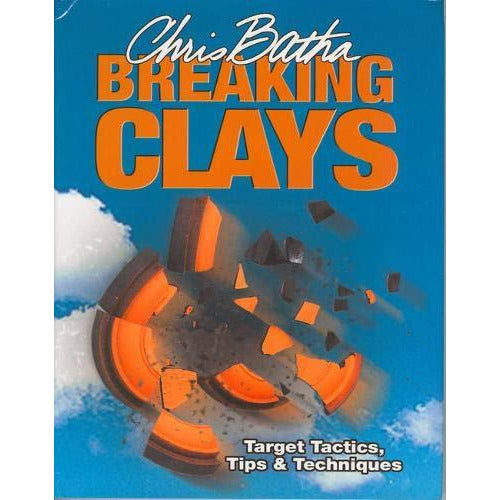 Breaking Clays: Target Tactics, Tips and Techniques - The Book Bundle