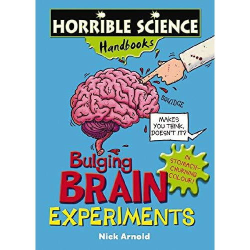 Bulging Brain Experiments (Horrible Science Handbooks) (Horrible Science Handbooks) - The Book Bundle