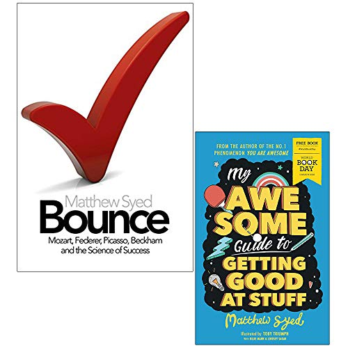 Bounce: The Myth of Talent and the Power of Practice & My Awesome Guide to Getting Good at Stuff - The Book Bundle