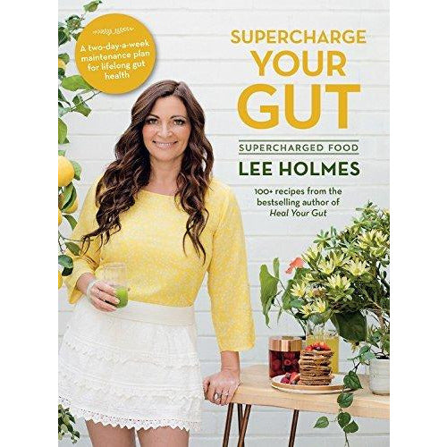 Lee holmes supercharged food 2 books collection set-(supercharge your gut,heal your gut) - The Book Bundle