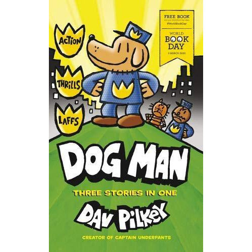 Dav Pilkey Dog Man Three Storeis in One World Book Day 2020 - The Book Bundle