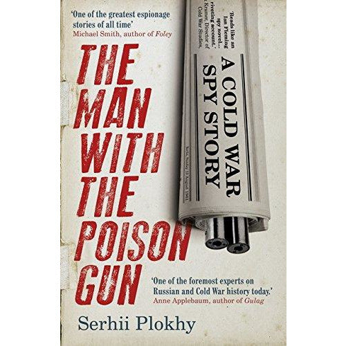 The Man with the Poison Gun: A Cold War Spy Story - The Book Bundle