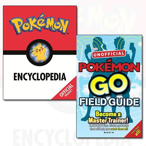 Pokémon Encyclopedia [Hardcover] and Pokémon Go The Unofficial Field Guide 2 Books Bundle Collection Set - The Book Bundle