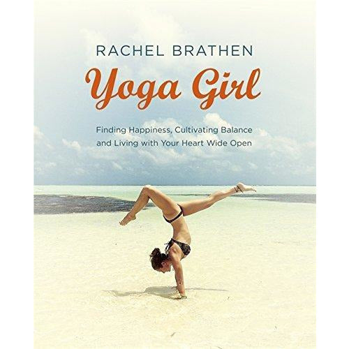 yoga girl finding happiness, cultivating balance and living with your heart wide open and the body book 2 books collection set - The Book Bundle