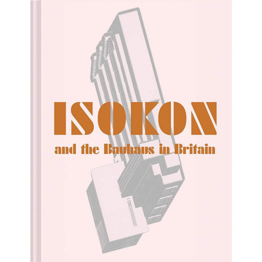 Isokon and the Bauhaus in Britain - The Book Bundle
