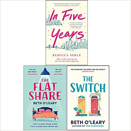 In Five Years , The Flatshare, The Switch  3 Books Collection Set - The Book Bundle